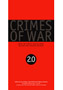 Crimes of War 2.0  Roy Gutman, David Rieff, Anthony Dworkin (eds.)        -      